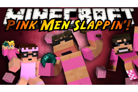Minecraft Mini-Game : PINK MEN SLAPPIN' ON EACH OTHER ...