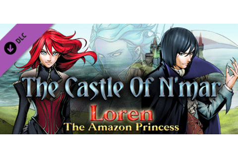 Loren The Amazon Princess - The Castle Of N'Mar DLC on Steam