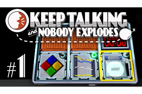 Keep Talking and Nobody Explodes Gameplay #1 - Let's Play ...