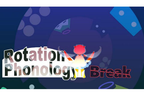 Rotation Phonology: Break Free Download « IGGGAMES