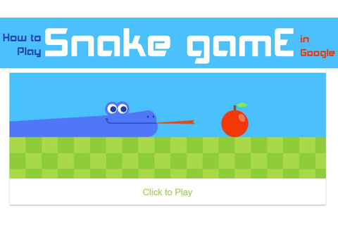 Snake Game Google - How to Play snake game online - YouTube