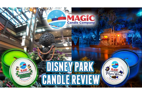 Magic Candle Company Review - Disney Park Candles ...