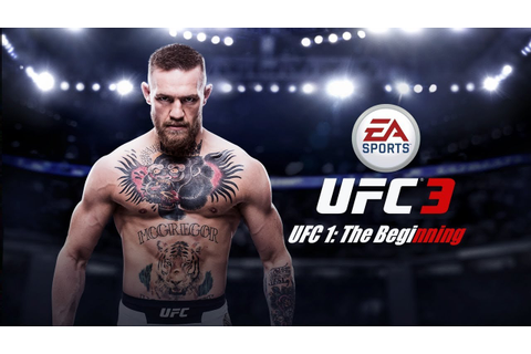 EA SPORTS UFC 3 - UFC 1: The Beginning - Achievement ...