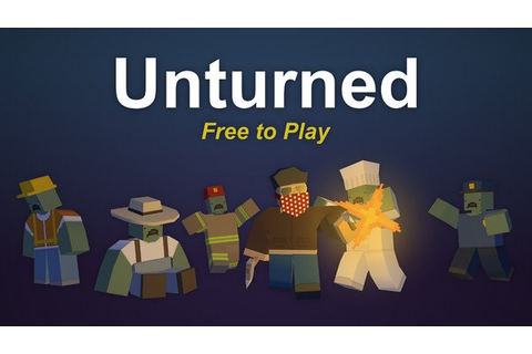 Unturned - Free To Play On Steam | GameTraders USA
