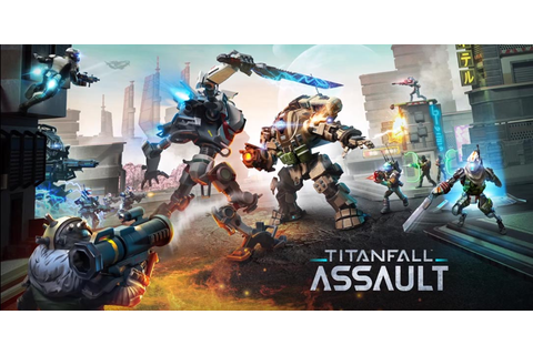 Titanfall goes mobile with Titanfall: Assault