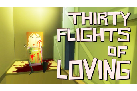 "Thirty Flights of Loving - Indie ""Game"" - YouTube"