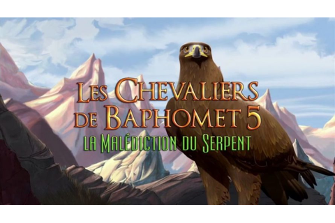Test Les Chevaliers de Baphomet 5 - La Malédiction du ...