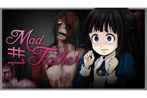 EPIC NEW HORROR GAME! :D - Let's Play - Mad Father - Part ...