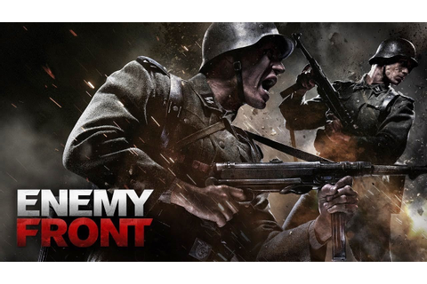 Enemy Front Gameplay (PC HD) - YouTube