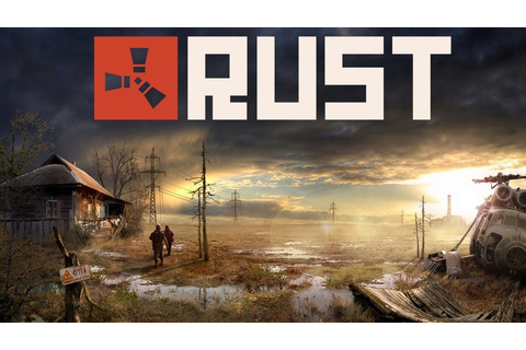 RUST is finally leaving Early Access – Rad or Shite Gaming
