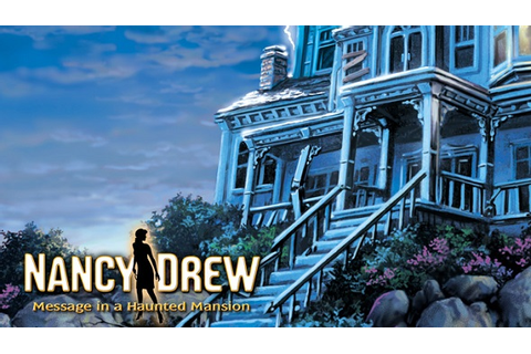 Buy Nancy Drew: Message in a Haunted Mansion key ...