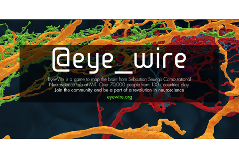 What the Twitterverse is saying about EyeWire (@eye_wire)