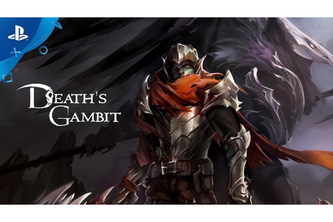 Death's Gambit - Release Date Announcement Trailer | PS4 ...