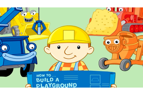 Bob the Builder Building a Playground (Building Game for ...