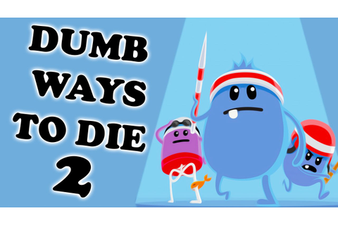 DEATH OLYMPICS | Dumb Ways To Die 2 - ViYoutube