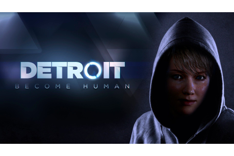 DETROIT: BECOME HUMAN PC - FREE TORRENT DOWNLOAD ...