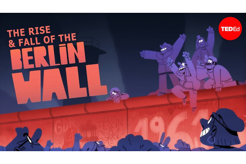 The rise and fall of the Berlin Wall - Konrad H. Jarausch ...
