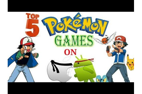 top 5 pokemon games for android 2017 hindi offline/online ...