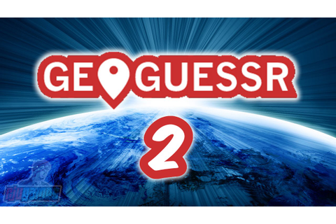 Geoguessr - Game 2 - YouTube