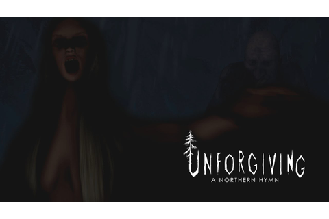 UNFORGIVING: A Northern Hymn - YouTube