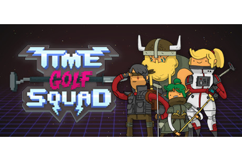 Time Golf Squad on Steam