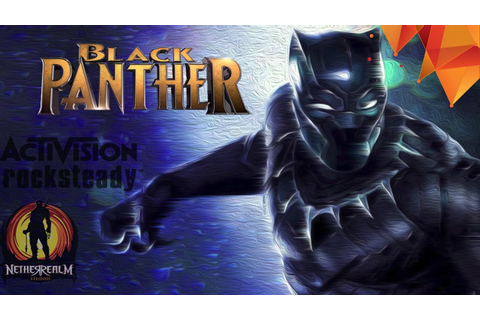 A Black Panther Video Game Should Happen and These 10 ...