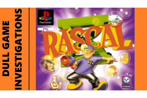 Dull Game Investigations - Rascal - Ps1 - YouTube