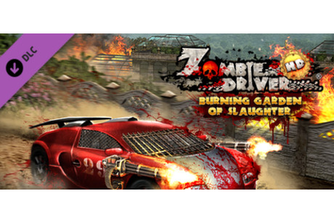 Save 75% on Zombie Driver HD Burning Garden of Slaughter ...