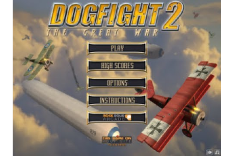 Dogfight 2 The Great War - Flash Game - YouTube