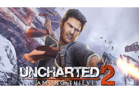Uncharted 2 Among Thieves Full Gameplay Walkthrough ...