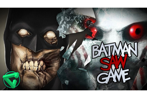 BATMAN SAW GAME: EL CABALLERO DE LA NOCHE | iTownGamePlay ...