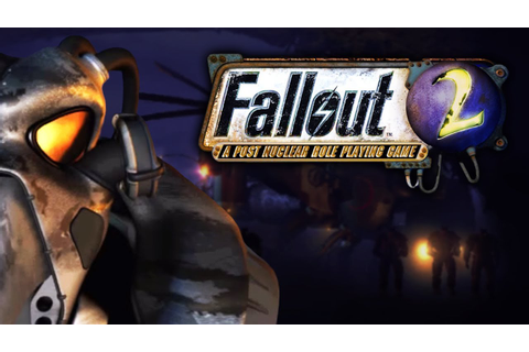 Fallout 2 - The Best Fallout Game Of All? - YouTube