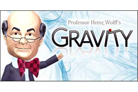 Professor Heinz Wolff's Gravity Walkthroughs Game for Egg ...