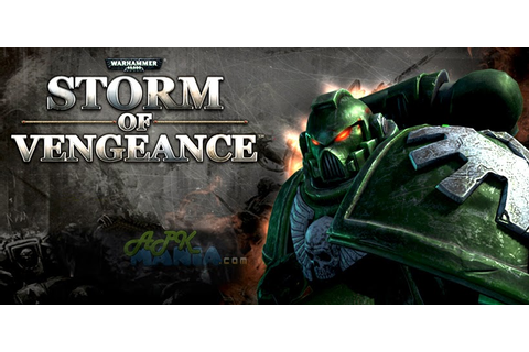 Android Apk: WH40k: Storm of Vengeance v1.5 Apk Game For ...