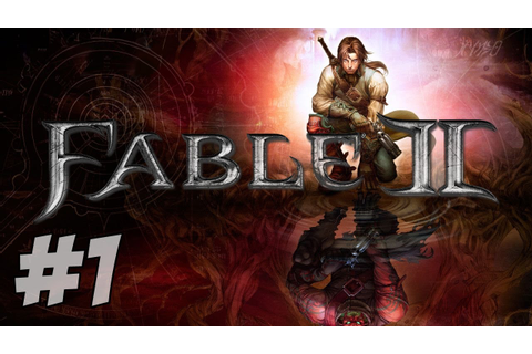 Let's Play Fable 2 - Part 1 - Nostalgia - YouTube