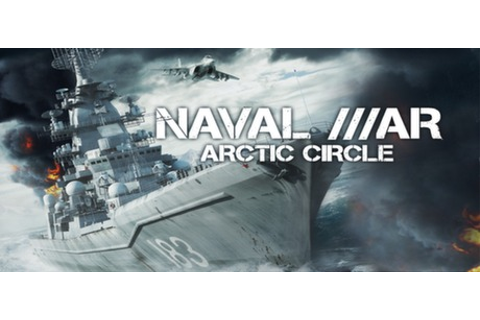 Naval War: Arctic Circle on Steam