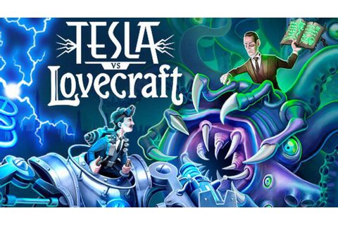 Tesla vs Lovecraft game review | Android iOS games reviews