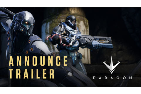 Paragon from Epic Games - Announce Trailer - YouTube