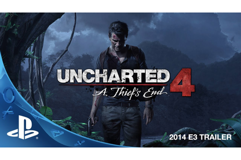Uncharted 4: A Thief's End E3 2014 Trailer (PS4) - YouTube
