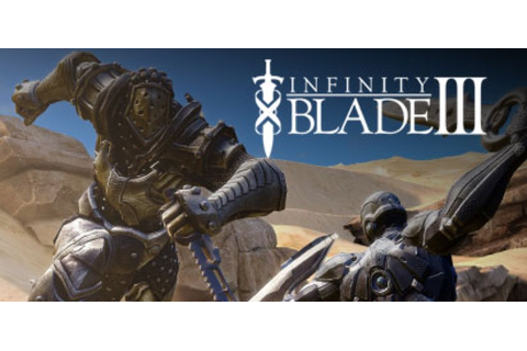 Explore The World Game : Infinity Blade III: Reborn - Game ...