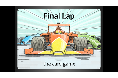 Final Lap: the Auto Racing Card Game by Nicholas Kakoschke ...