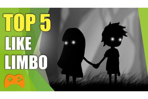 Top 5 Games Like LIMBO - Similar Games to Limbo - YouTube