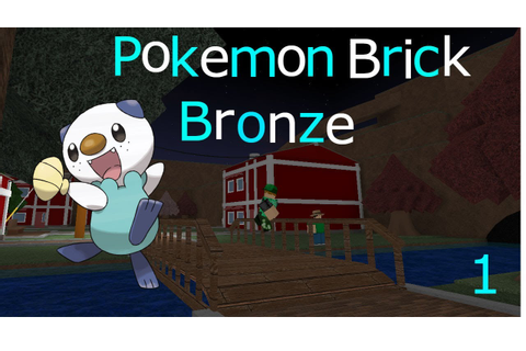 Pokemon Brick Bronze lets play Ep.1 A New Adventure - YouTube