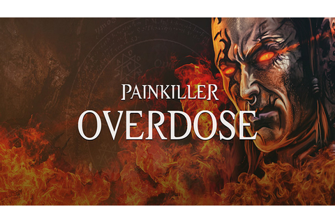 Painkiller: Overdose - Download - Free GoG PC Games