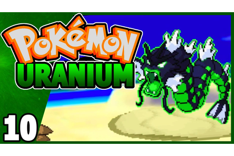 Pokemon Uranium (Fan Game) Part 10 NUCLEAR! - Gameplay ...
