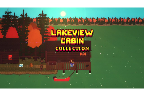 Lakeview Cabin Collection PC Gameplay [60FPS] - YouTube