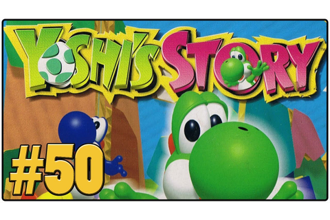 Yoshi's Story - Definitive 50 N64 Game #50 - YouTube