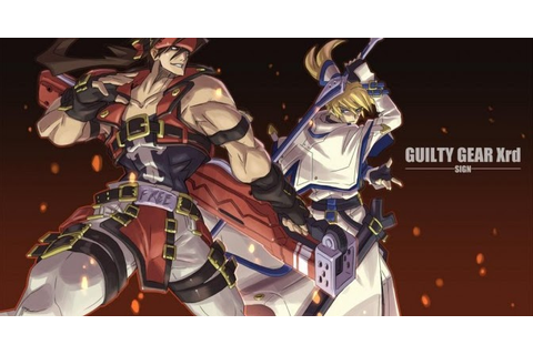GUILTY GEAR Xrd -SIGN- - PC Review | Chalgyr's Game Room
