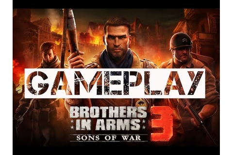Brothers in Arms 3: Sons of War - Gameplay (HD) - YouTube
