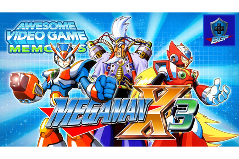 Mega Man X3 Review (SNES) - Awesome Video Game Memories ...